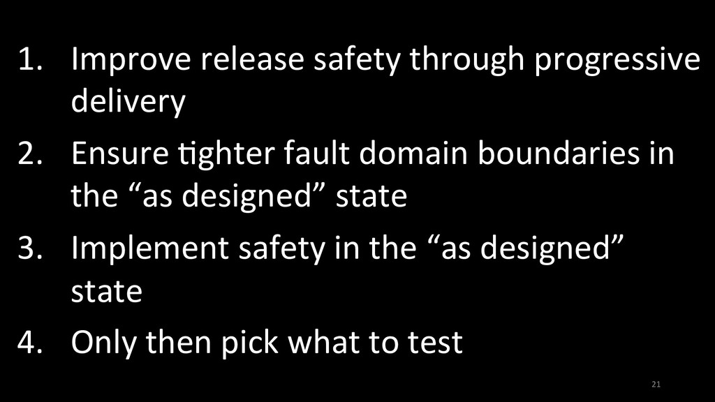 1.  Improve release safety through progressive ...
