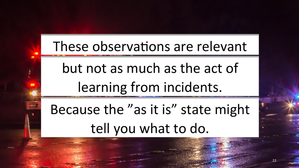 22 These observaIons are relevant but not as mu...