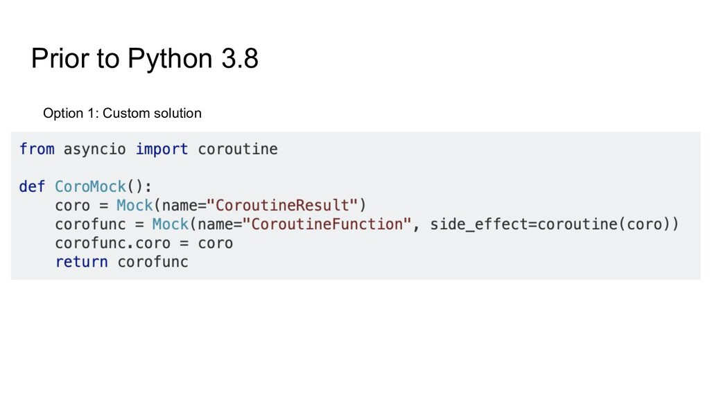 Prior to Python 3.8 Option 1: Custom solution