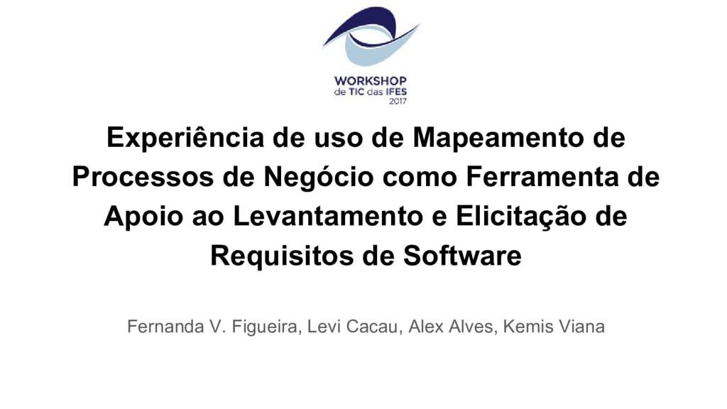 Experiência de uso de Mapeamento de Processos d...