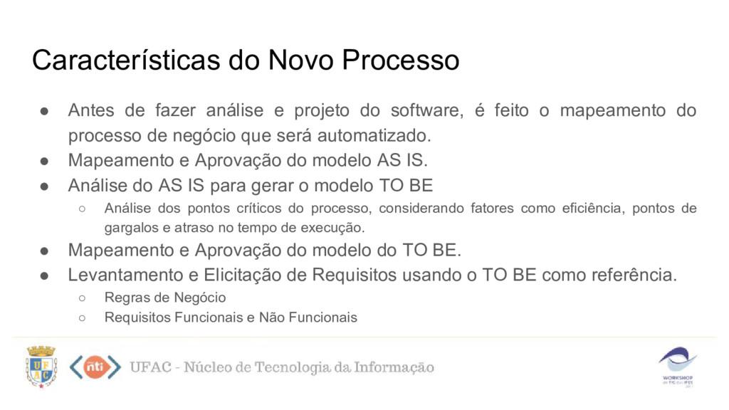 ● Antes de fazer análise e projeto do software,...