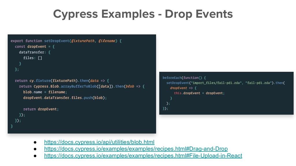 Cypress Examples - Drop Events ● https://docs.c...