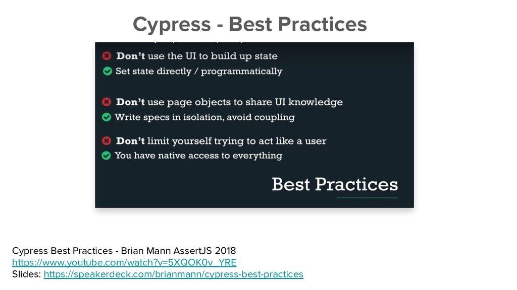 Cypress - Best Practices Cypress Best Practices...