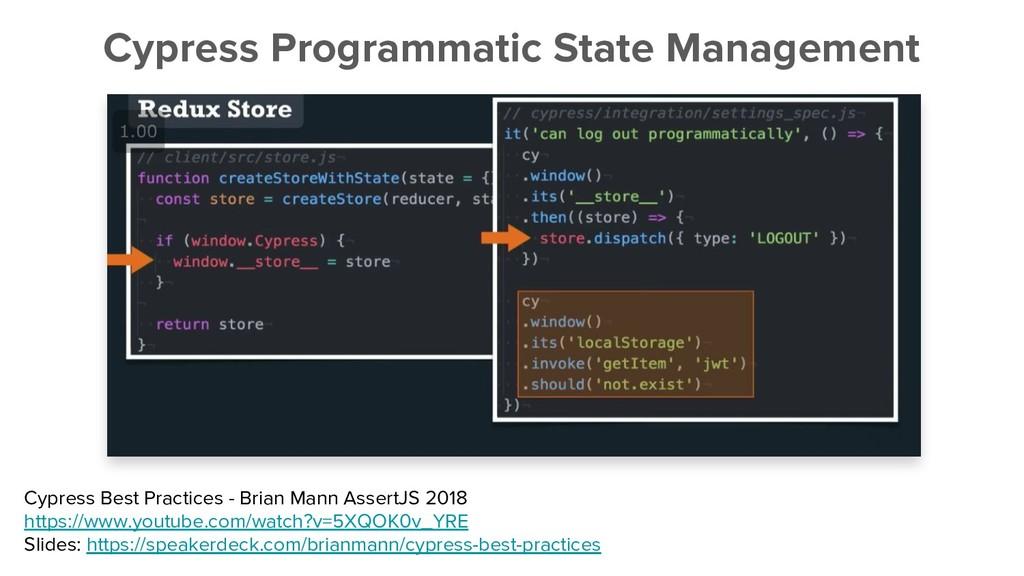 Cypress Programmatic State Management Cypress B...