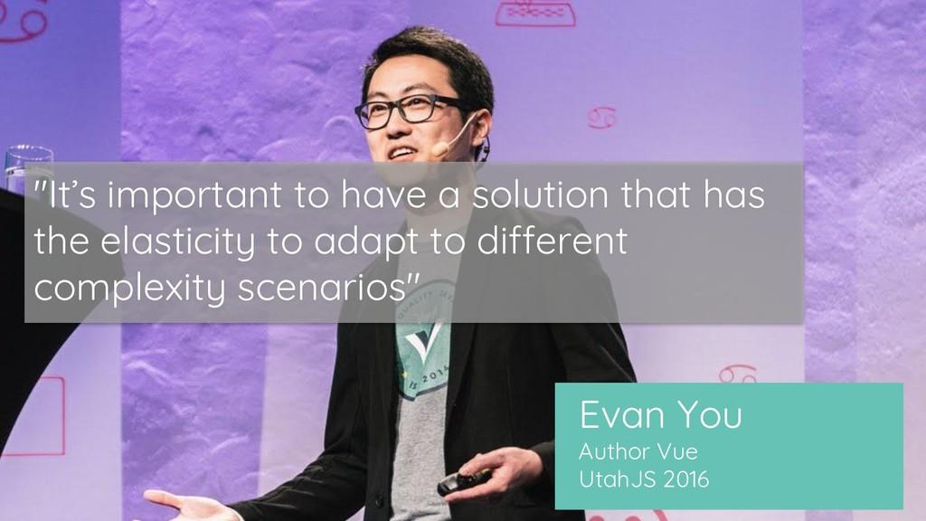 """Evan You Author Vue UtahJS 2016 """"It's important..."""