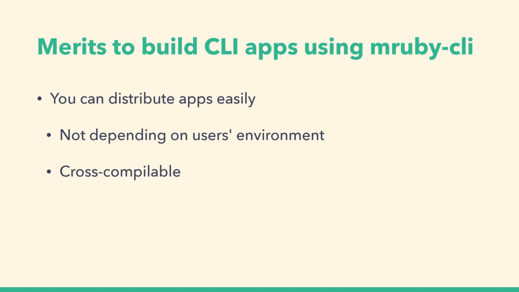 Merits to build CLI apps using mruby-cli • You ...
