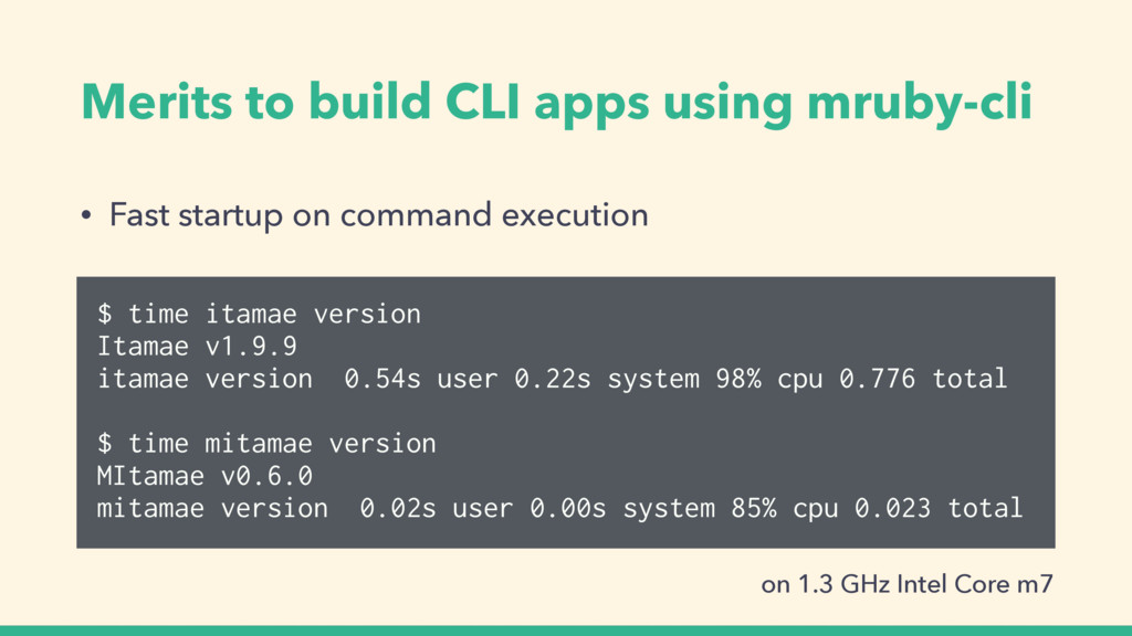 Merits to build CLI apps using mruby-cli • Fast...