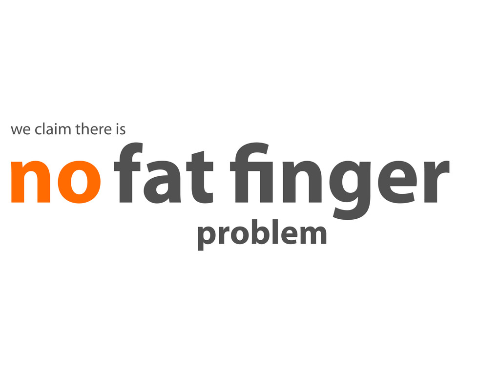 no fat nger we claim there is problem