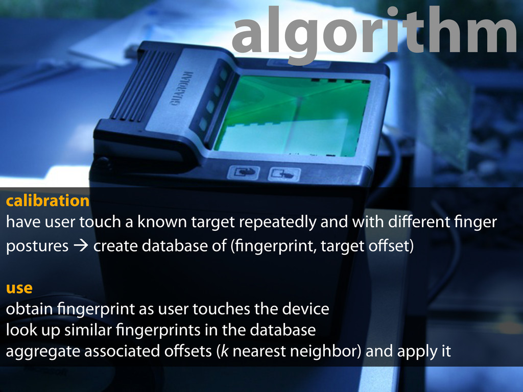 calibration have user touch a known target repe...