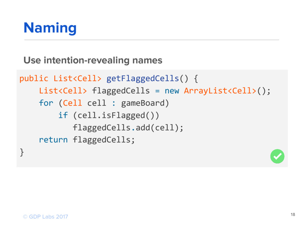 18 Use intention-revealing names public List<Ce...