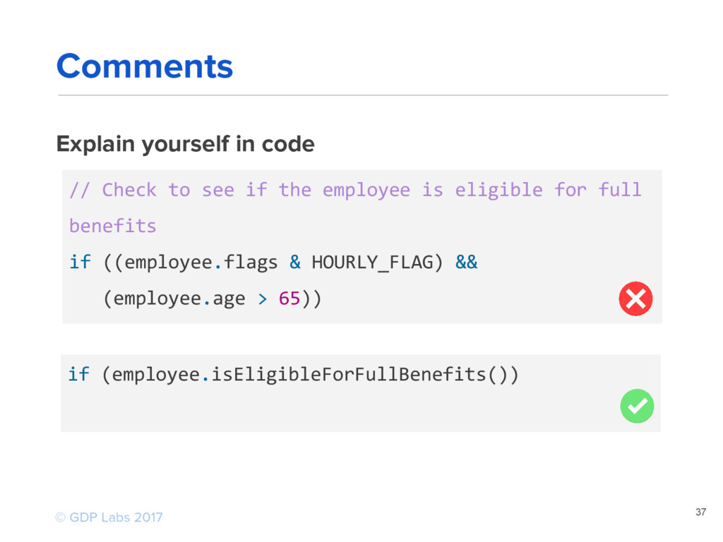 Explain yourself in code 37 // Check to see if ...