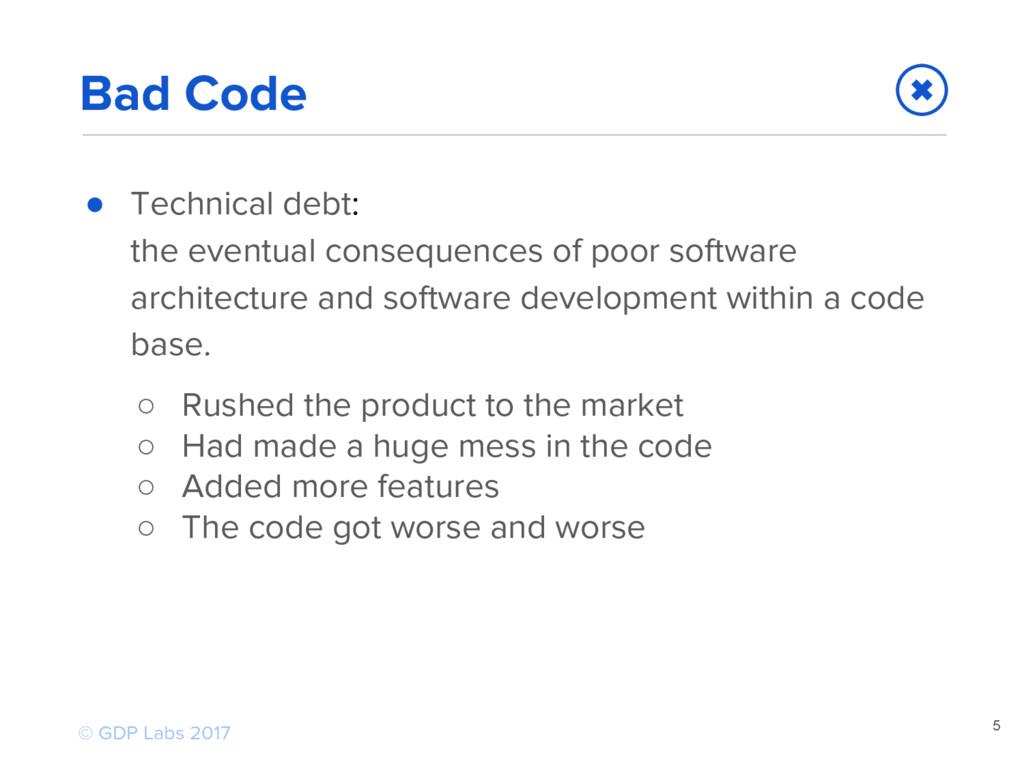 5 ● Technical debt: the eventual consequences o...