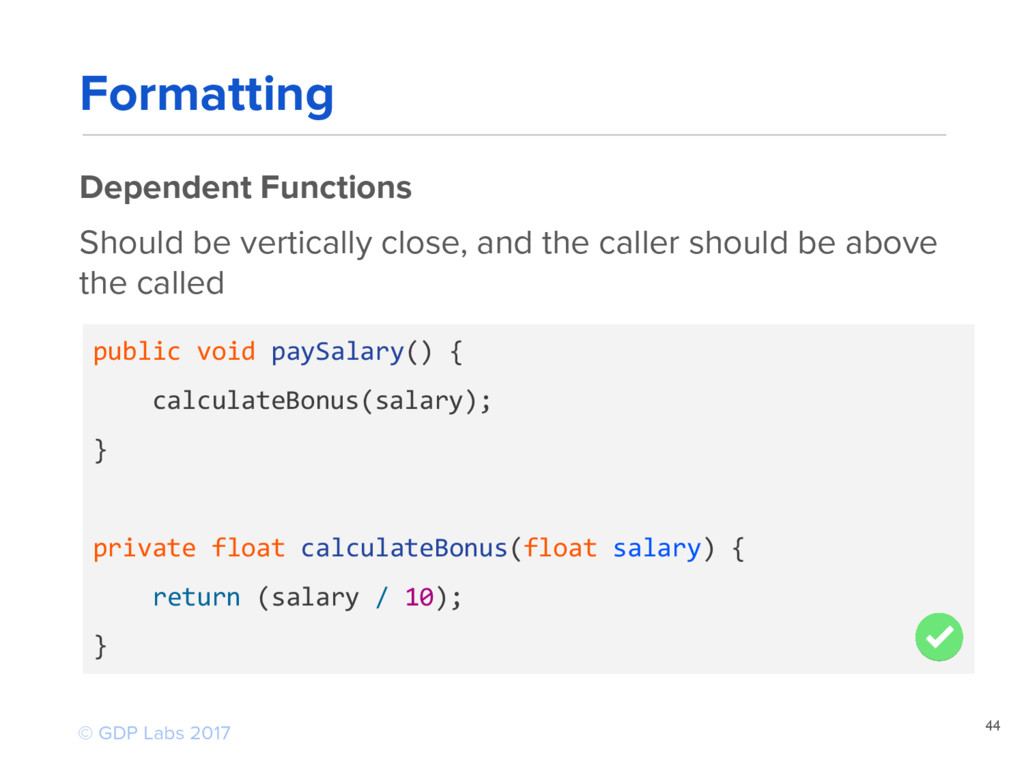 44 public void paySalary() { calculateBonus(sal...