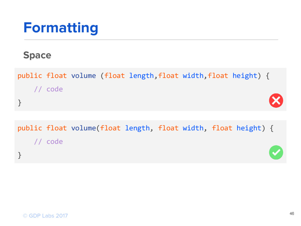 public float volume (float length,float width,f...