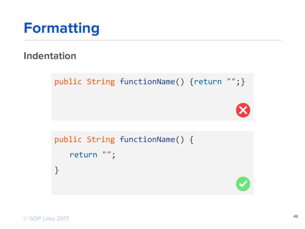 "public String functionName() {return """";} publi..."