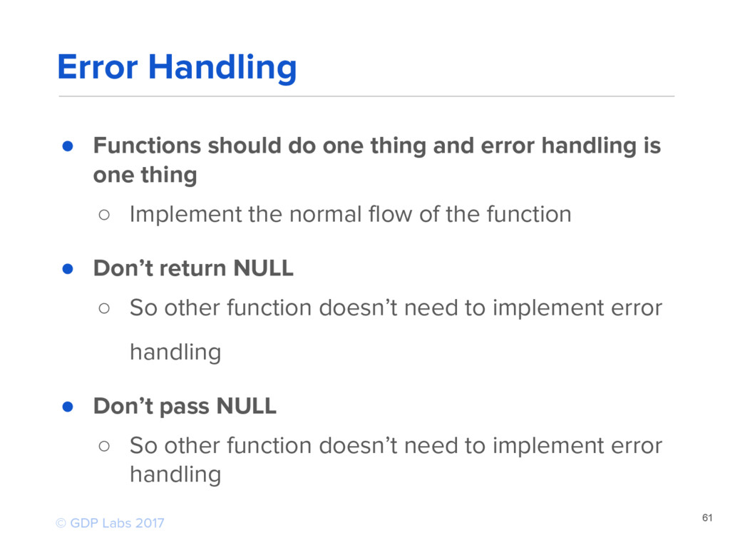 ● Functions should do one thing and error handl...