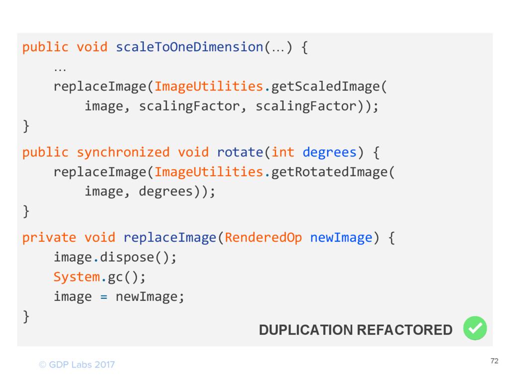 72 public void scaleToOneDimension(…) { … repla...