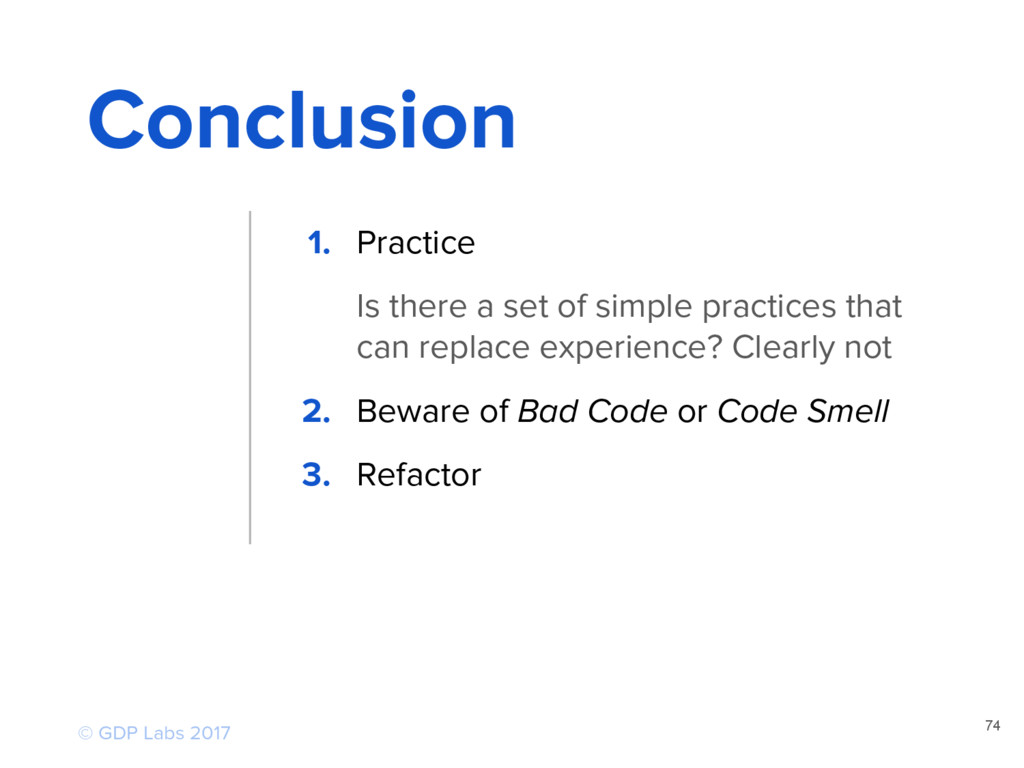 74 Conclusion 1. Practice Is there a set of sim...