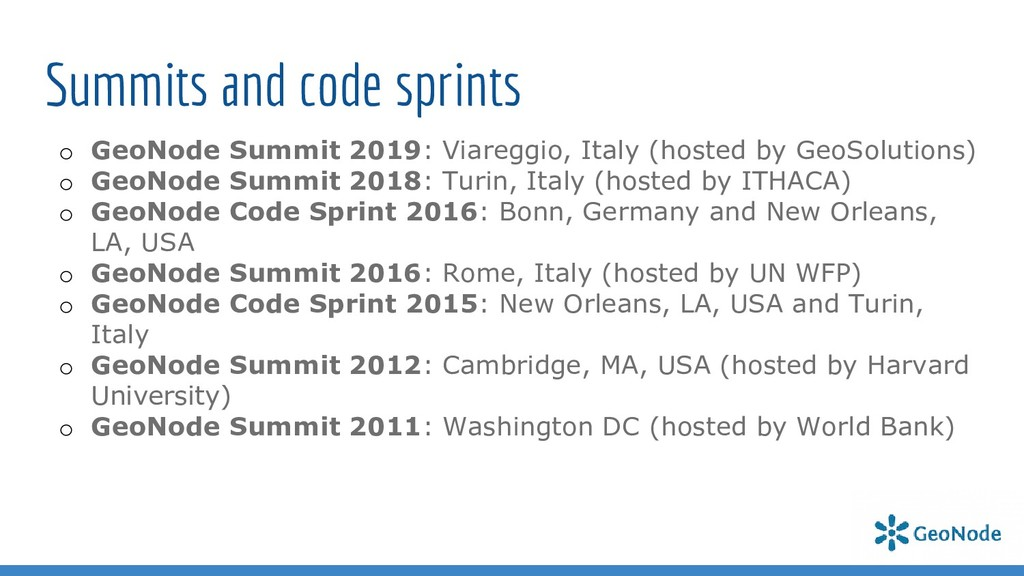Summits and code sprints o GeoNode Summit 2019:...