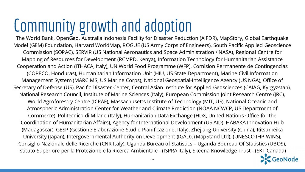 Community growth and adoption The World Bank, O...