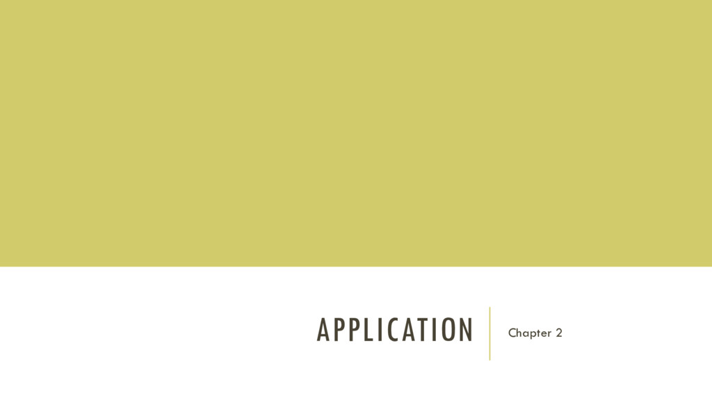 APPLICATION Chapter 2