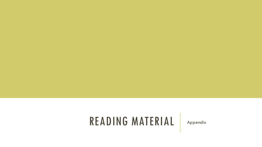 READING MATERIAL Appendix