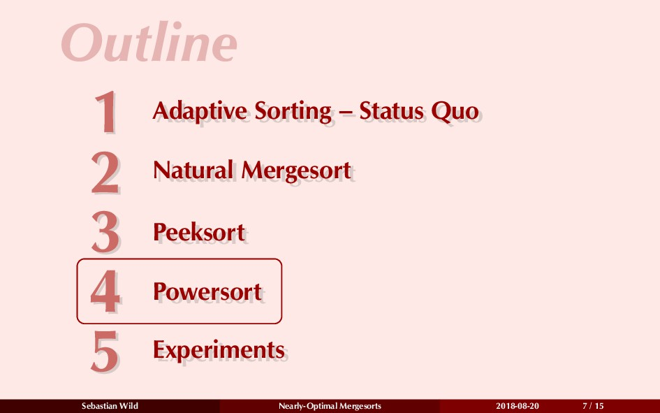 Outline 1 Adaptive Sorting – Status Quo 1 Adapt...