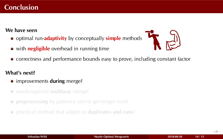 Conclusion We have seen optimal run-adaptivity ...