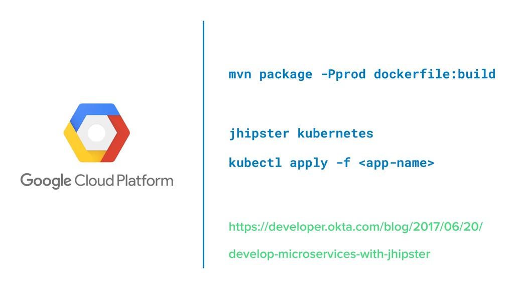 mvn package -Pprod dockerfile:build jhipster ku...
