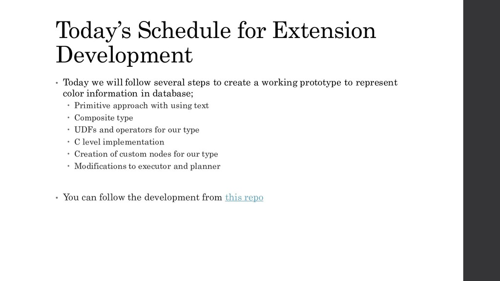 Today's Schedule for Extension Development • To...