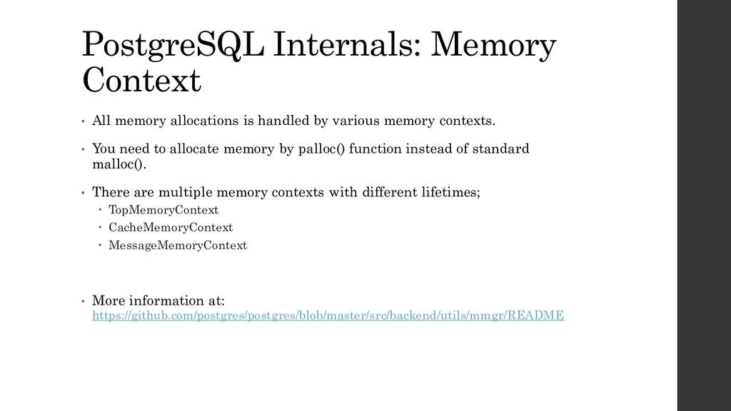 PostgreSQL Internals: Memory Context • All memo...