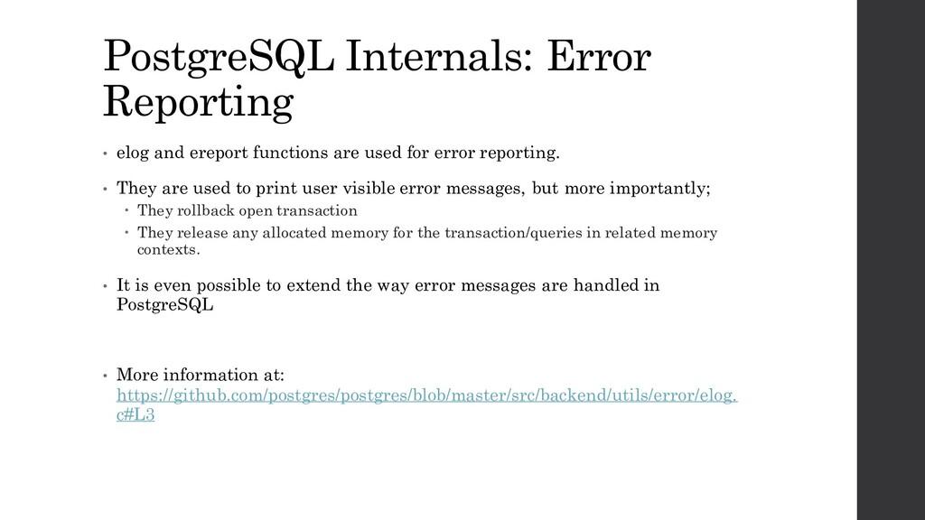 PostgreSQL Internals: Error Reporting • elog an...