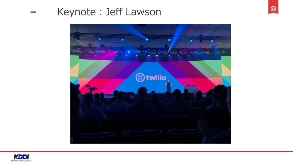 Keynote:Jeff Lawson