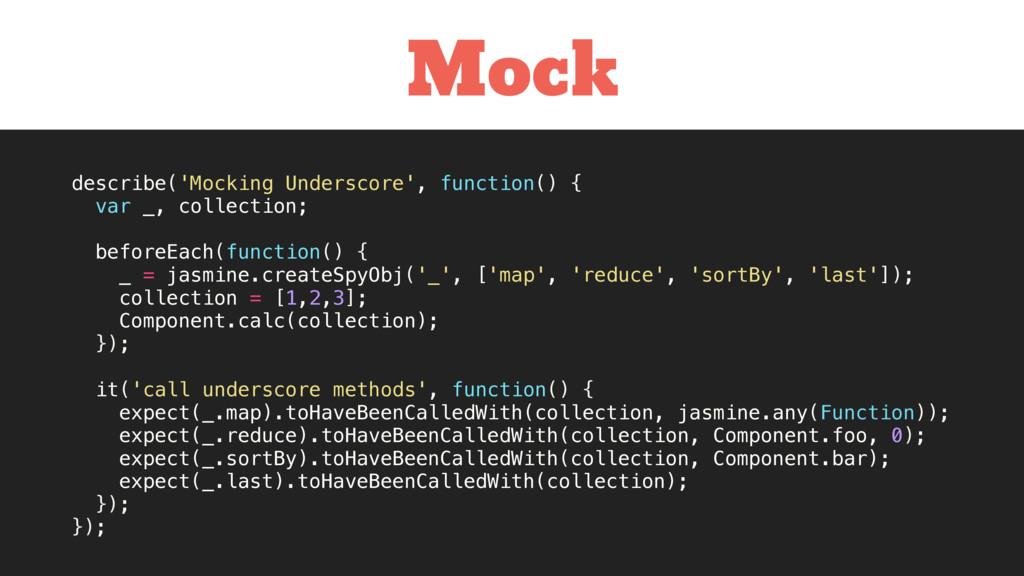 describe('Mocking Underscore', function() { var...