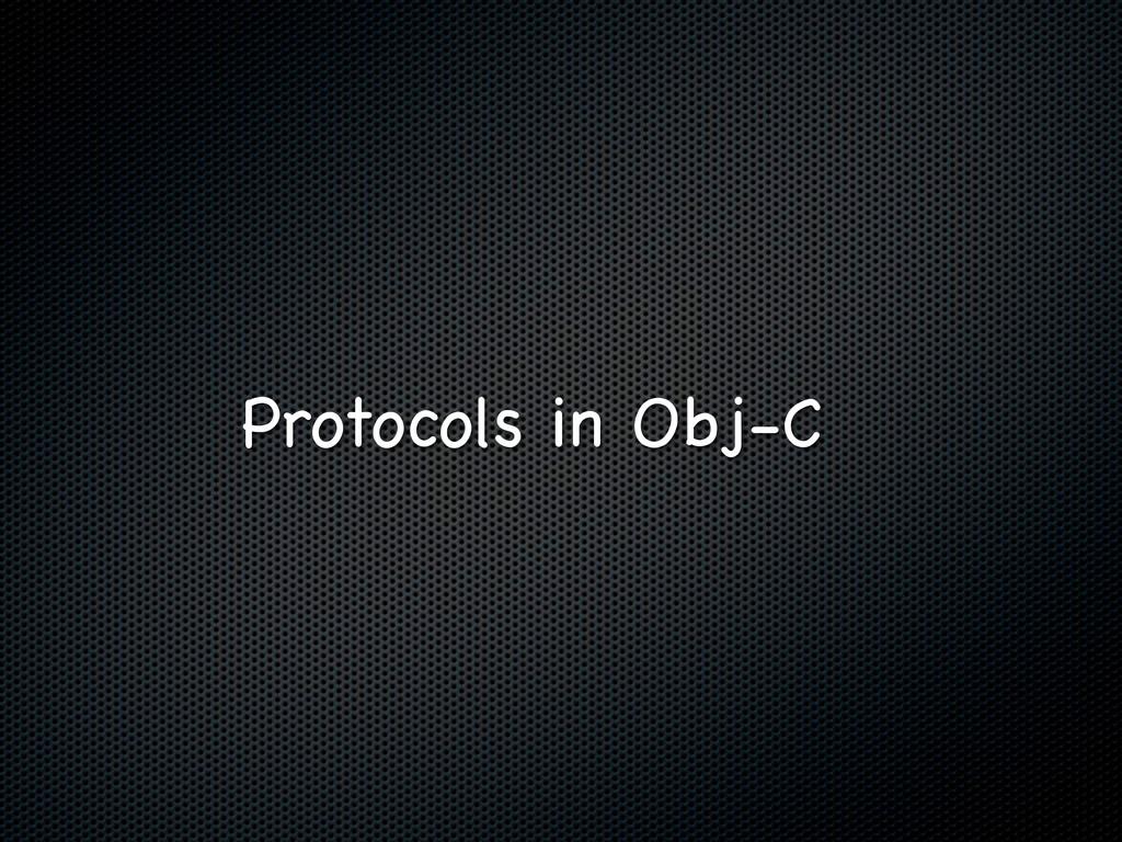 Protocols in Obj-C