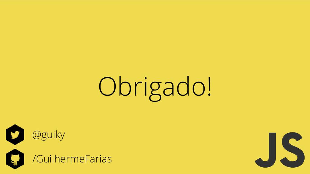 /GuilhermeFarias @guiky Obrigado!