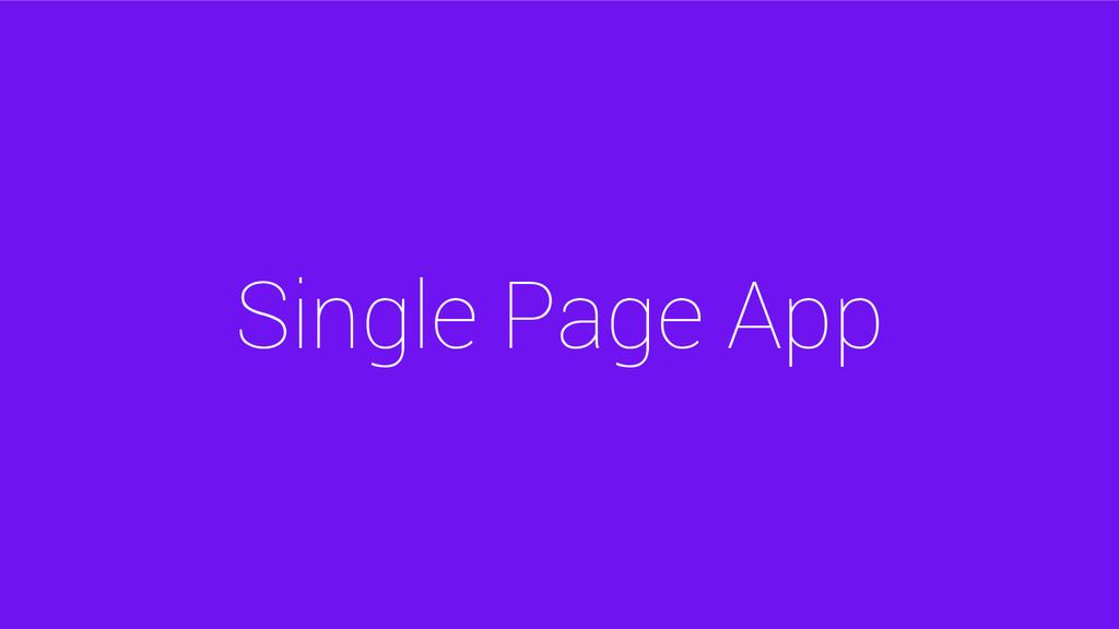 Single Page App