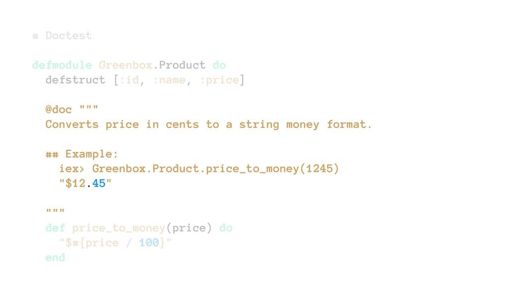 # Doctest defmodule Greenbox.Product do defstru...