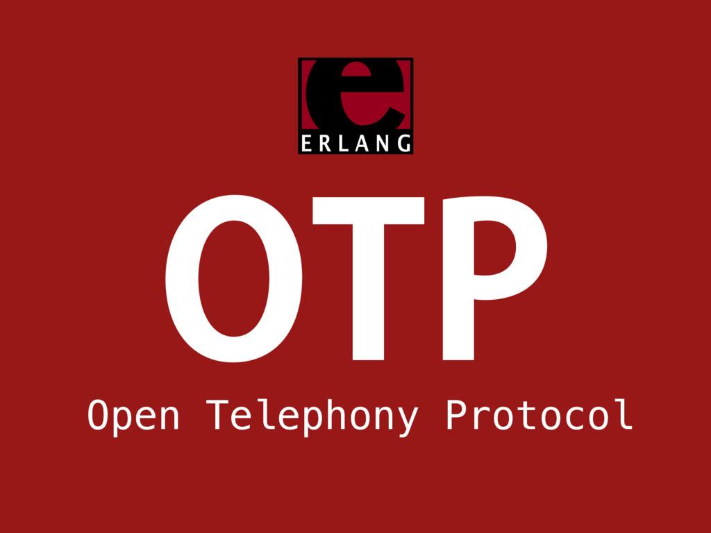 051 Open Telephony Protocol