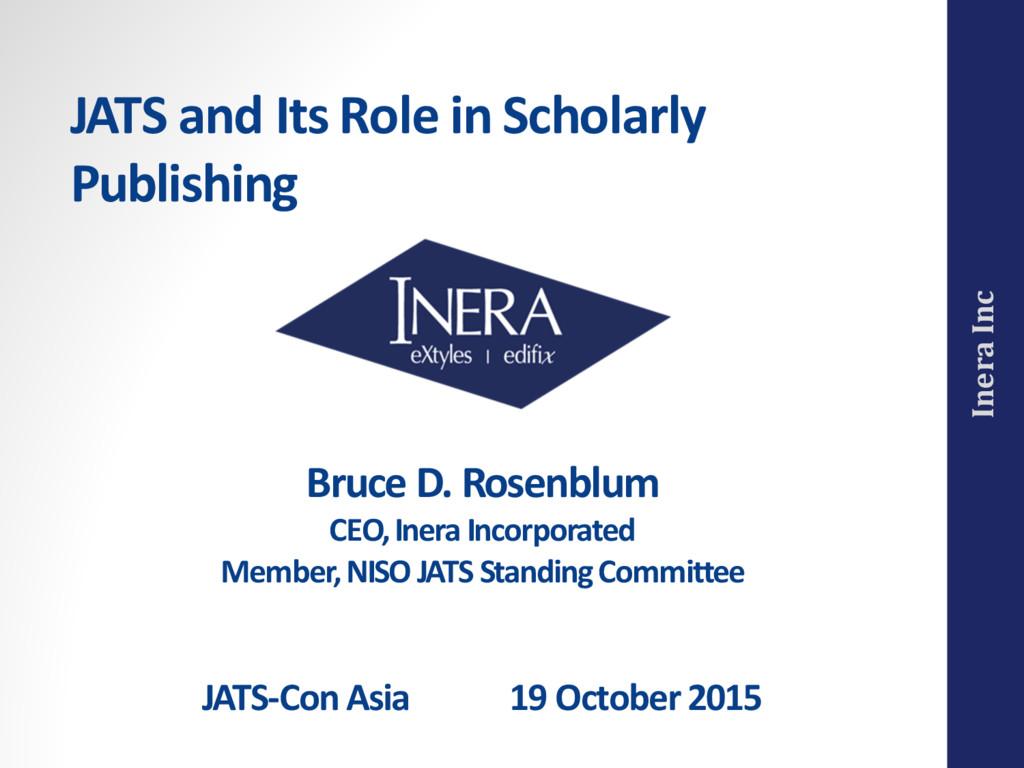 Inera Inc Bruce D. Rosenblum CEO, Inera Incorpo...