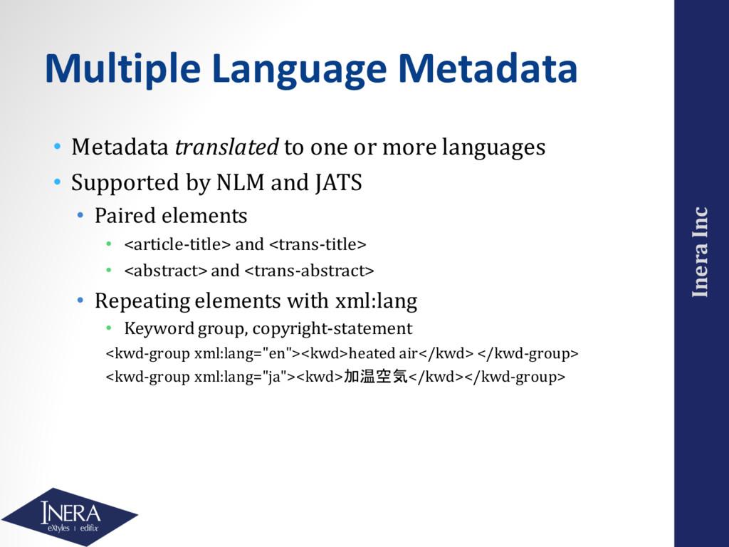 Inera Inc Multiple Language Metadata • Metadata...