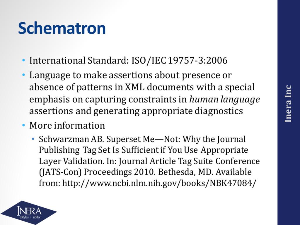 Inera Inc Schematron • International Standard: ...