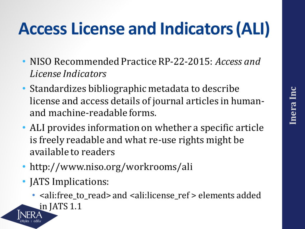 Inera Inc Access License and Indicators (ALI) •...