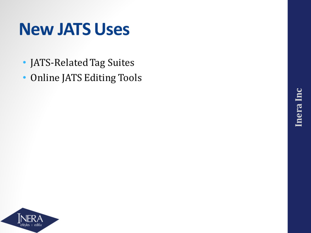 Inera Inc New JATS Uses • JATS-Related Tag Suit...