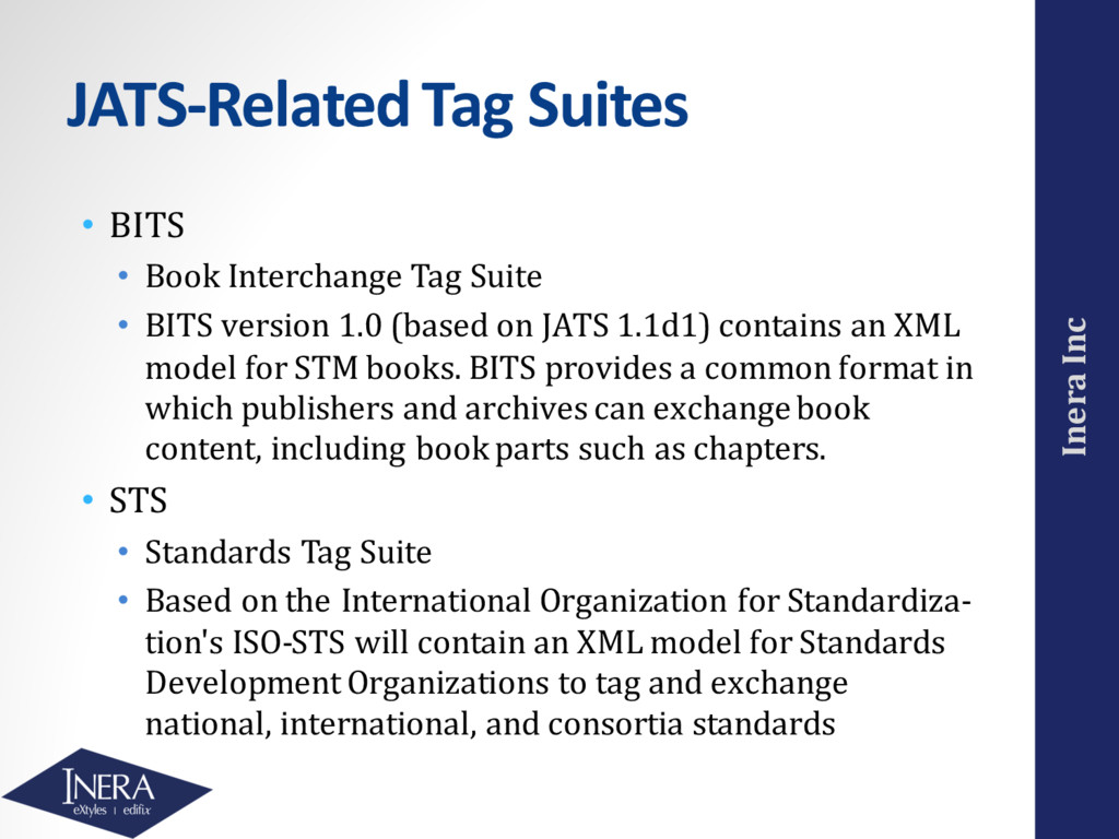 Inera Inc JATS-Related Tag Suites • BITS • Book...