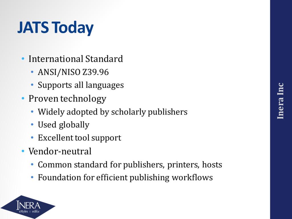 Inera Inc JATS Today • International Standard •...
