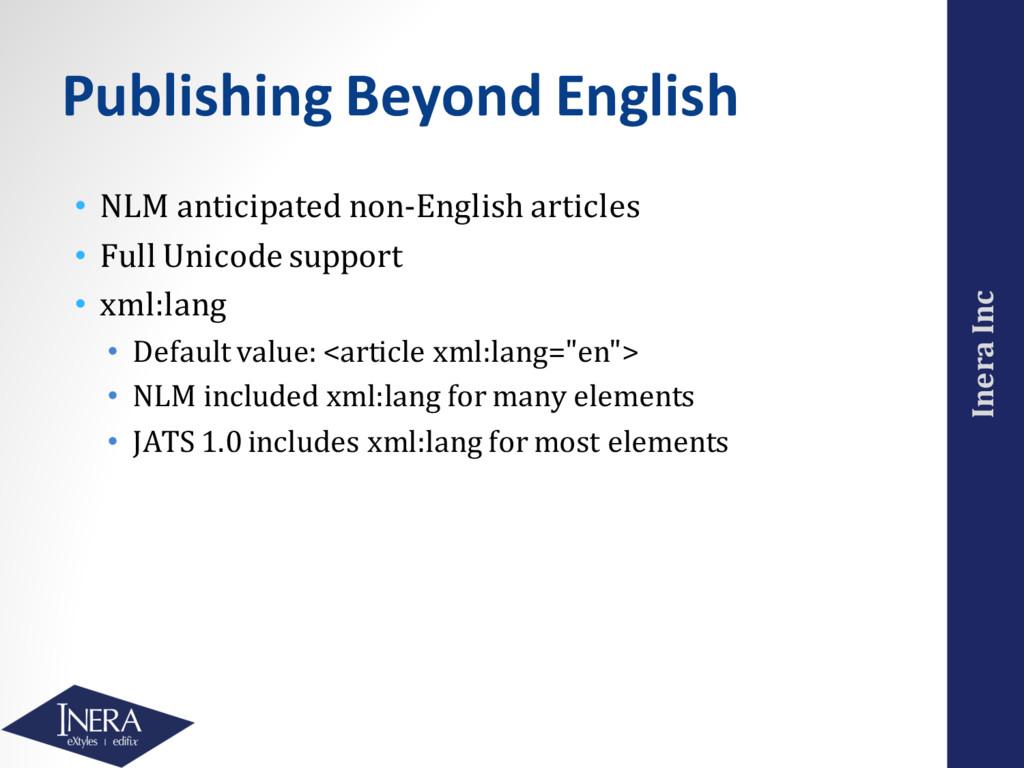 Inera Inc Publishing Beyond English • NLM antic...