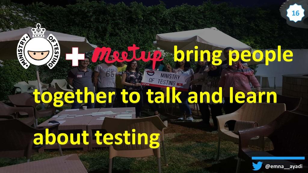 @emna__ayadi 16 bring people together to talk a...