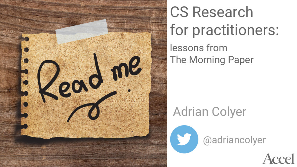 CS Research for practitioners: lessons from The...