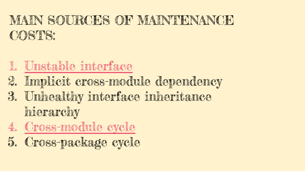 MAIN SOURCES OF MAINTENANCE COSTS: 1. Unstable ...